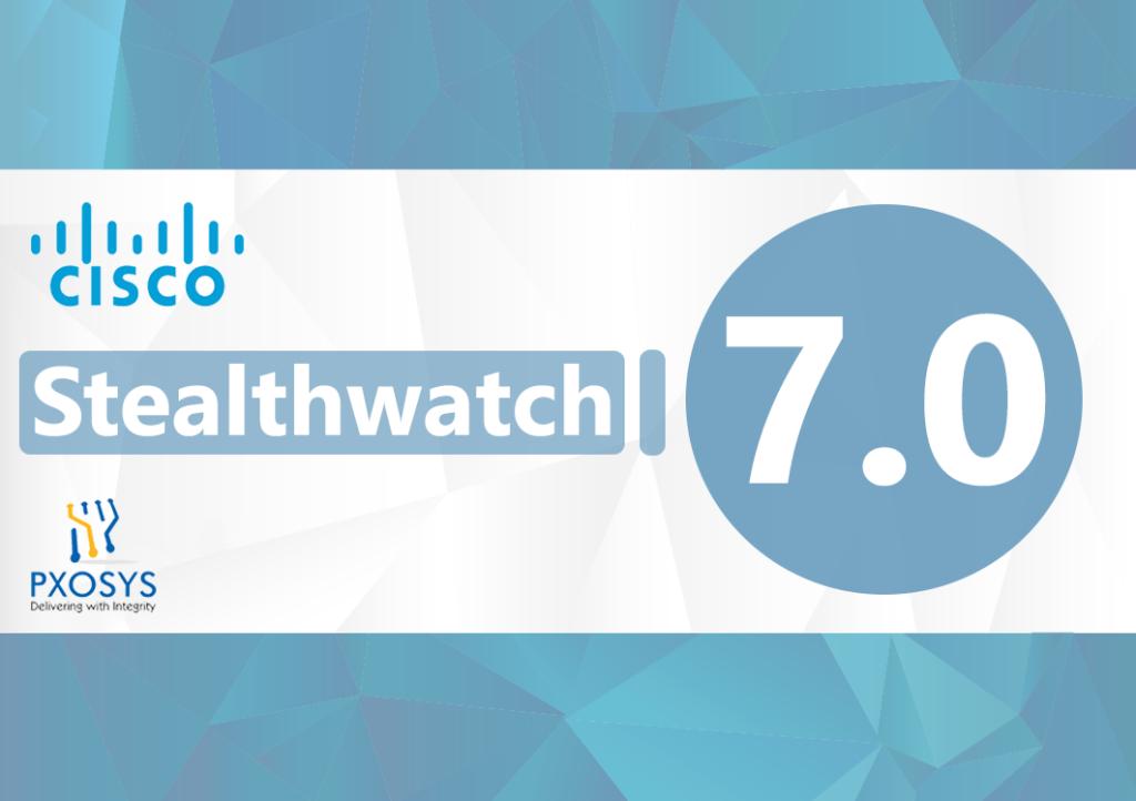 Cisco Stealthwatch 7.0