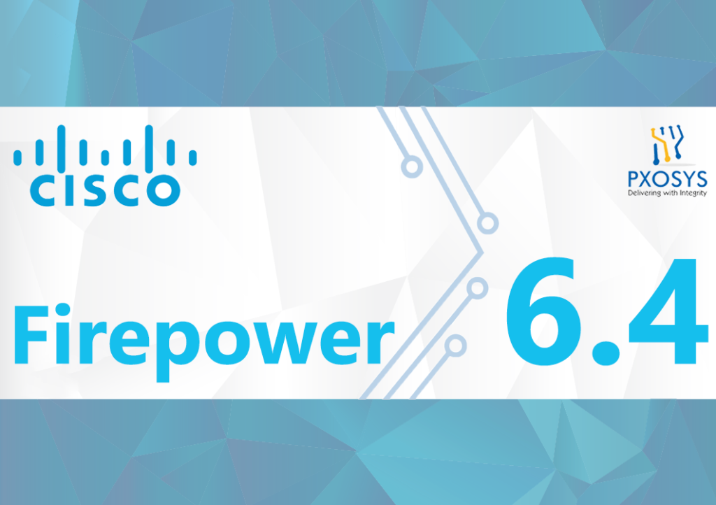 Cisco Firepower 6.4 Update