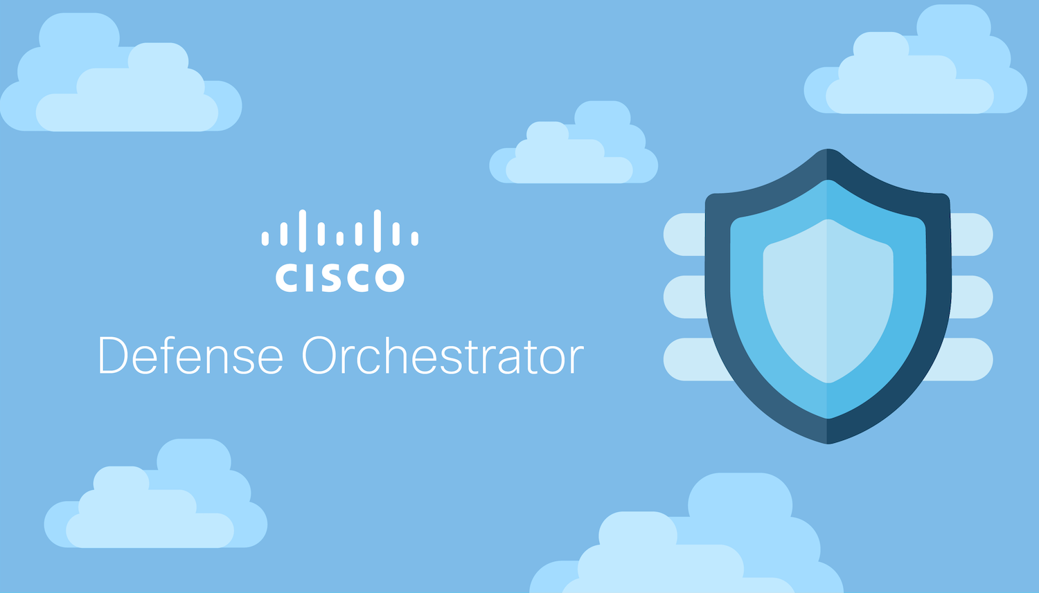 Cisco Defense Orchestrator Learn More