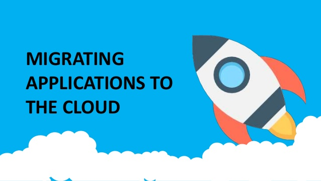 Migrating Applications to Cloud