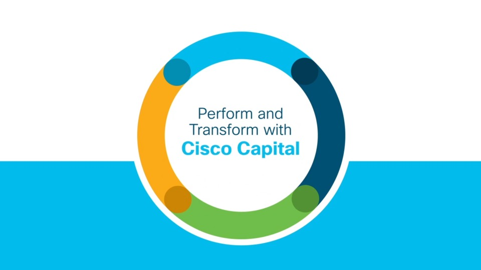Cisco Capital helps organizations finantialy